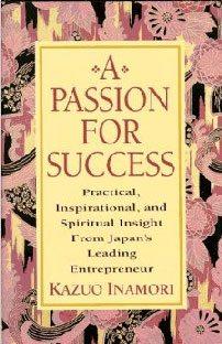 Paixão pelo sucesso, de Kazuo Inamori