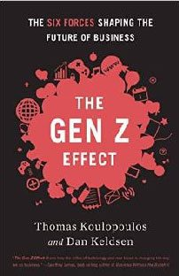 O efeito do gen Z. As seis forças que configuram o futuro dos negócios, de Tom Koulopoulos e Dan Keldsen